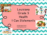 Louisiana Grade 5 Health I Can Statement Posters