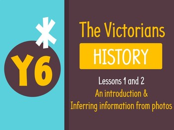 Grade 5 History - Victorian Times (Complete Lessons 1&2)