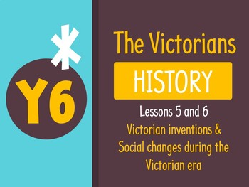 Grade 5 History - Victorian Times (Complete lessons 5&6)