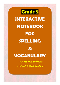 Grade 5: Interactive Notebook for Spelling & Vocabulary