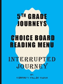 Grade 5: Interrupted Journey Journeys Resource Menu Choice Board Comprehension