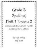 Grade 5 Journeys Unit 1 Lesson 2 spelling
