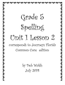 Grade 5 Journeys Unit 1 Lesson 2 spelling