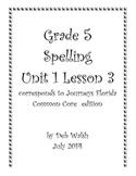 Grade 5 Journeys Unit 1 Lesson 3 spelling