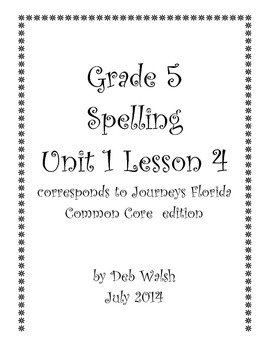 Grade 5 Journeys Unit 1 Lesson 4 spelling