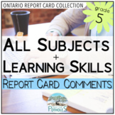 Grade 5 Ontario Report Card Comments - EDITABLE (All Subjects + Learning Skills)