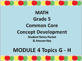 Grade 5 Math Common Core CCSS Student Lesson Pack Module 4 Topics G-H & Ans. Key