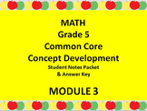 Grade 5 Math Common Core CCSS Student Lesson Pack Module 3 Topics A-D & Ans. Key