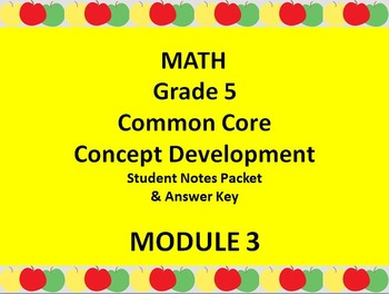 Grade 5 Math Common Core CCSS Student Lesson Pack Module 3