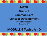 Grade 5 Math Common Core CCSS Student Lesson Pack Module 4 Topics A-D & Ans. Key