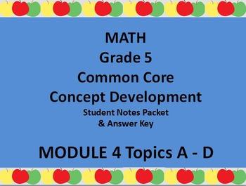 Grade 5 Math Common Core CCSS Student Lesson Pack Module 4 Topics A-D & Ans. Key