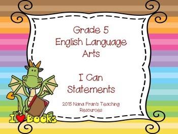 Grade 5  ELA I Can Statement Posters - Saskatchewan