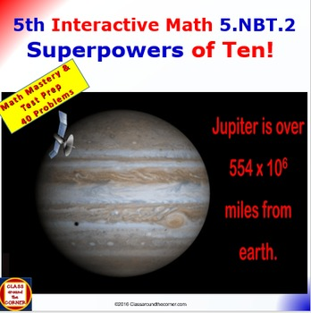Grade 5 Math Interactive, Animated Test Prep – Superpowers of Ten 5.NBT.2