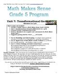 Grade 5 Math Makes Sense (2005) Unit 7: Transformation Geometry