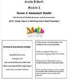 Grade 5, Math Module 1 REVIEW & ASSESSMENT w/Ans keys (printables & Smart Board)
