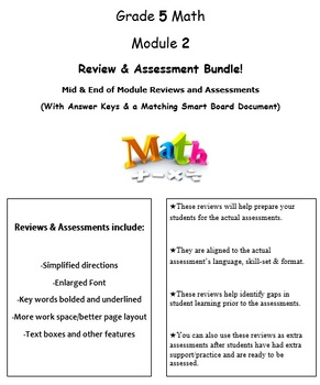 Grade 5, Math Module 2 REVIEW & ASSESSMENT w/Ans keys (printables & Smart Board)