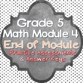 Grade 5 Math Module 4 End of Unit Practice Test