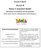 Grade 5, Math Module 4 REVIEW & ASSESSMENT Bundle w/keys (printables & Smart Bd)