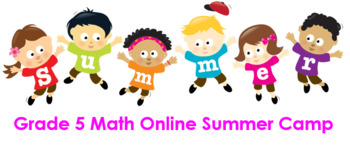 Grade 5 Math Online Summer Camp