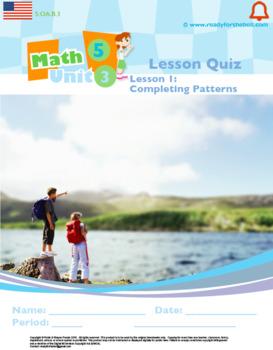 Grade 5:Math: Patterns & Coordinate Plane: L1: Completing Patterns Quiz 5.OA.B.3