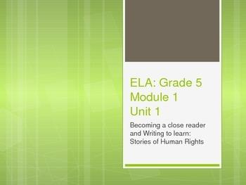 Grade 5: Module 1: Unit 1: Lessons 1 - 5 PowerPoint