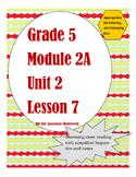 Grade 5 Module 2A Unit 2 Lesson 7