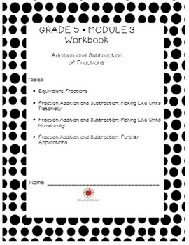 Grade 5 Math Modules 1-3 KID FRIENDLY Workbook BUNDLE