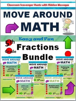 Grade 5 Move Around Math Scavenger Hunt: Fractions Bundle: Common Core