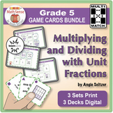 Grade 5 Multiply & Divide with Unit Fractions: Print & Digital Math Cards BUNDLE