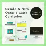 Grade 5 NEW Ontario Math Curriculum - Financial Literacy D