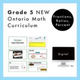 Grade 5 NEW Ontario Math Curriculum - Fractions, Ratios, P