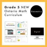 Grade 5 NEW Ontario Math Curriculum - Geometry Digital Slides