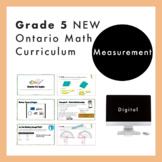 Grade 5 NEW Ontario Math Curriculum - Measurement Digital Slides