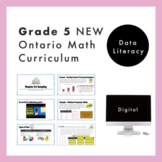 Grade 5 NEW Ontario Math Curriculum - Data Literacy Digita
