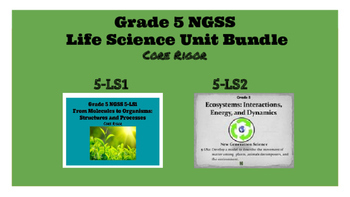 Grade 5 NGSS Life Science Bundle: 5-LS1 and 5-LS2