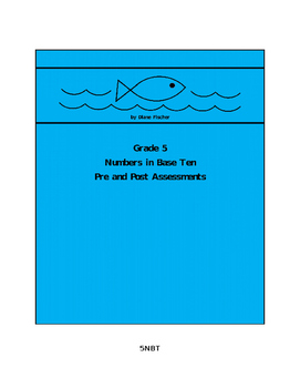 Grade 5 Numbers in Base Ten Pre and Post Assessments