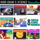 Grade 5 Ohio Physical Science BUNDLE: Light Energy, Sound Energy, Force & Motion
