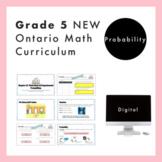Grade 5 Ontario Math Curriculum - Probability Digital Slides