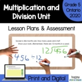 Multiplication and Division - COMPLETE UNIT (Grade 5 Ontario Three Part Lesson)