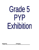 Grade 5 PYP Exhibition Book for Students and Teachers