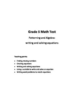 Grade 5 Patterning and Algebra Test: Writing and Solving E