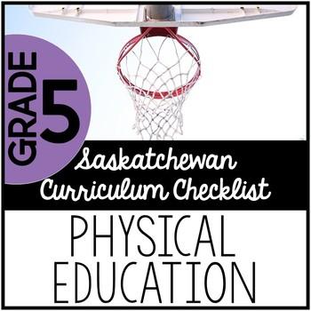 Grade 5 Physical Education - Saskatchewan Curriculum Checklists