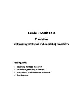 Grade 5 - Probability (determining likelihood & calculating probability) Test