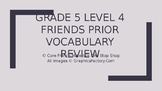 Grade 5 (SK Level 4) Core French Friends Unit Prior Vocabu