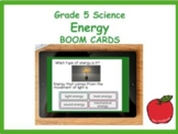 Grade 5 Science Energy Unit Review BOOM CARDS