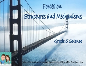 Grade 5 Science - Forces Acting on Structures and Mechanisms (Ontario)