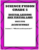 Grade 5 Science Fusion Digital Lesson for Unit 5 Lesson 1