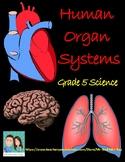 Grade 5 Science - Human Body Organ Systems (Ontario)