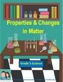 Grade 5 Science - Properties and Changes in Matter (Ontario)