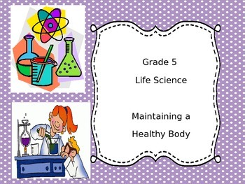 Grade 5 Science Unit 1 - Human Body Systems